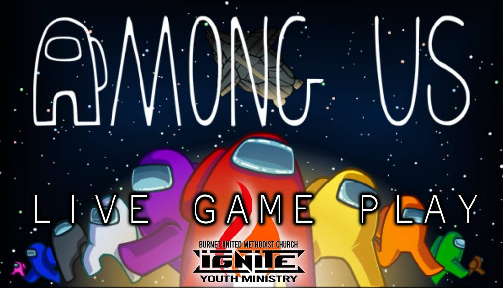 """Among Us"" Real Person Game Play at Youth Wednesday Nights!"