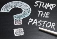 Stump the Pastor